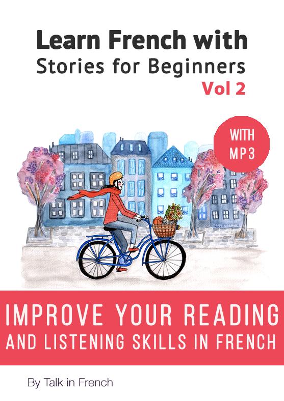 Learn French with Stories for beginners Vol 2